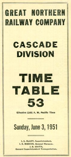this is a complete great northern employee timetable from june of 1951 covering the three subdivisions of the cascade division